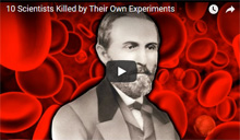 scientists killed by own experiments